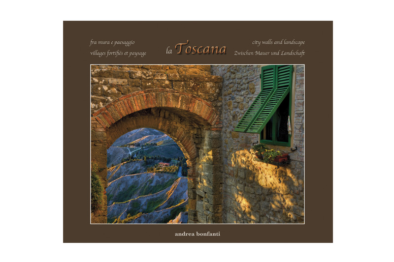 """Tuscany: city walls and landscapes"" By Andrea Bonfanti"