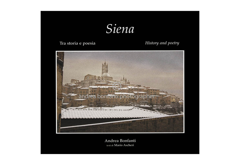 """Siena: history and Poetry"" by Andrea Bonfanti"